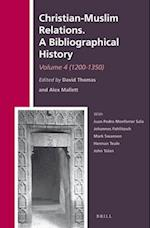 Christian-Muslim Relations, A Bibliographical History (The History Of Christian-Muslim Relations, nr. 4)