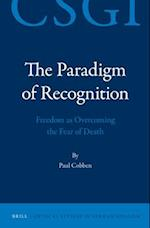 The Paradigm of Recognition (Critical Studies in German Idealism, nr. 7)