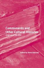 Communards and Other Cultural Histories (Historical Materialism Book, nr. 128)