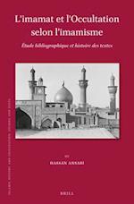 L Imamat Et L Occultation Selon L Imamisme (ISLAMIC HISTORY AND CIVILIZATION, nr. 134)