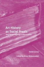 Art History As Social Praxis (Historical Materialism)