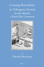 Crossing Boundaries in Tokugawa Society (BRILL'S JAPANESE STUDIES LIBRARY)