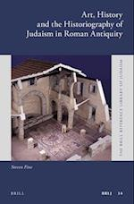 Art, History and the Historiography of Judaism in the Greco-Roman World af Steven Fine