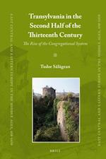 Transylvania in the Second Half of the Thirteenth Century (East Central and Eastern Europe in the Middle Ages, 450-1450)