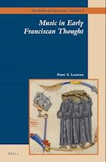 Music in Early Franciscan Thought (The Medieval Franciscans)
