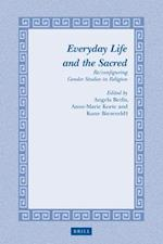 Everyday Life and the Sacred (Studies in Theology and Religion, nr. 23)