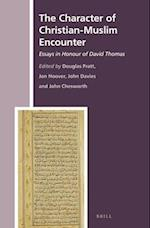 The Character of Christian-Muslim Encounter af Douglas Pratt