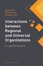 Interactions Between Regional and Universal Organizations