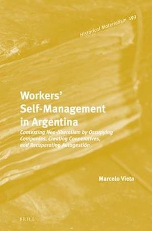 Workers' Self-Management in Argentina