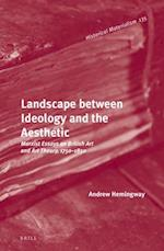 Landscape Between Ideology and the Aesthetic (Historical Materialism Book, nr. 135)