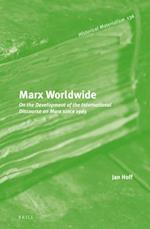 Marx Worldwide (Historical Materialism Book, nr. 136)