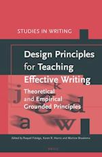 Design Principles for Teaching Effective Writing (Studies in Writing)