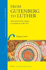 From Gutenberg to Luther (Library of the Written Word The Handpress World 28)