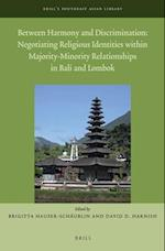 Between Harmony and Discrimination (Brills Southeast Asian Library)
