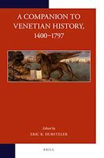 A Companion to Venetian History, 1400-1797 (Brills Companions to European History, nr. 4)