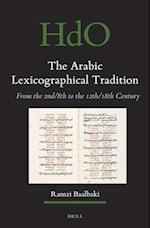 The Arabic Lexicographical Tradition (Handbook of Oriental Studies)