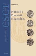 Plutarch's Pragmatic Biographies (Mnemosyne Bibliotheca Classica Batava)