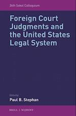 Foreign Court Judgments and the United States Legal System (Sokol Colloquium, nr. 7)