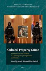Cultural Property Crime (Heritage and Identity, nr. 3)