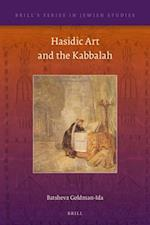 Hasidic Art and the Kabbalah (BRILL'S SERIES IN JEWISH STUDIES, nr. 59)
