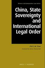 China, State Sovereignty and International Legal Order (Chinese and Comparative Law, nr. 2)