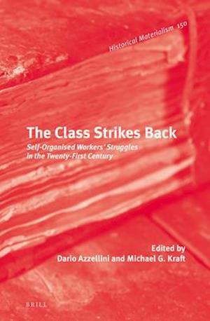 Bog, hardback The Class Strikes Back af Dario N. Azzellini