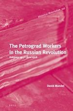 The Petrograd Workers in the Russian Revolution (Historical Materialism Book, nr. 145)