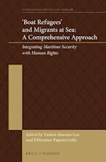 'Boat Refugees' and Migrants at Sea (International Refugee Law, nr. 7)