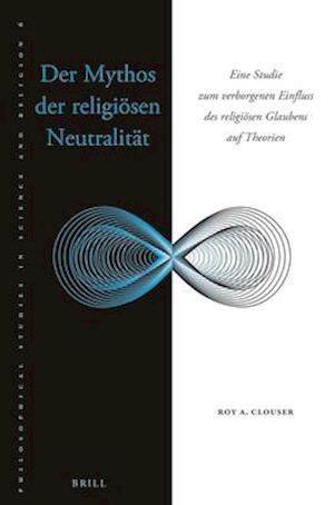 Bog, paperback Der Mythos Der Religiosen Neutralitat af Roy Clouser