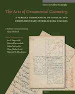 The Arts of Ornamental Geometry (Muqarnas Supplements)