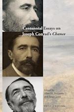 Centennial Essays on Joseph Conrad's Chance