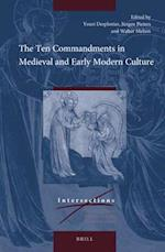 The Ten Commandments in Medieval and Early Modern Culture (Intersections)