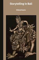 Storytelling in Bali (Verhandelingen Van Het Koninklijk Instituut Voor Taal Land, nr. 304)