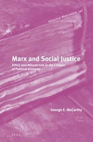 Bog, hardback Marx and Social Justice af George E. McCarthy