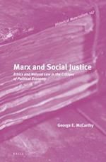 Marx and Social Justice (Historical Materialism Book)