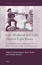 Late Medieval and Early Modern Fight Books (The History of Warfare, nr. 112)