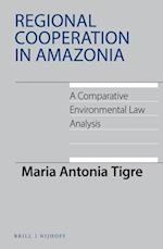Regional Cooperation in Amazonia (International Environmental Law)