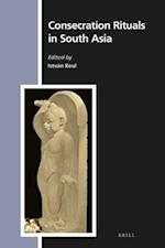 Consecration Rituals in South Asia (Numen Book, nr. 155)