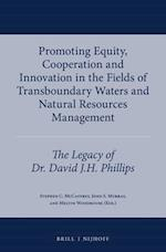 Promoting Equity, Cooperation and Innovation in the Fields of Transboundary Waters and Natural Resources Management (International Water Law, nr. 5)