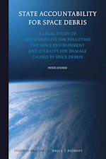 State Accountability for Space Debris (Studies in Space Law)