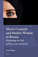 Shari?a Councils and Muslim Women in Britain (Muslim Minorities)