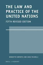 The Law and Practice of the United Nations (Legal Aspects Of International Organizations, nr. 57)