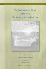 The Acquisition of Africa (1870-1914) (Philosophia Antiqua, nr. 133)