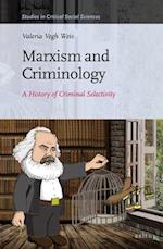 Marxism and Criminology (STUDIES IN CRITICAL SOCIAL SCIENCES)