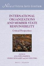 International Organizations and Member State Responsibility (Nova et Vetera Iuris Gentium, nr. 28)