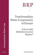 Transboundary Water Cooperation in Europe (Brill Research Perspectives)