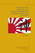 Cultural and Theological Reflections on the Japanese Quest for Divinity (Theology and Mission in World Christianity, nr. 4)
