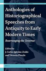 Anthologies of Historiographical Speeches from Antiquity to Early Modern Times (International Studies in the History of Rhetoric, nr. 7)