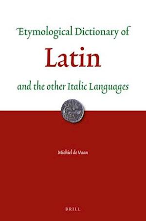 Bog, paperback Etymological Dictionary of Latin and the Other Italic Languages af Michiel Vaan