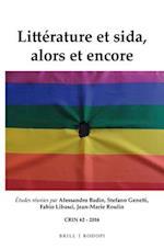 Litterature Et Sida, Alors Et Encore (C R I N Cahiers de Recherche Des Instituts Neerlandais de, nr. 62)